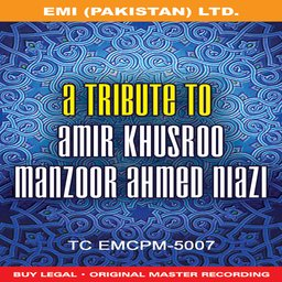 A Tribute To Amir Khusro By Manzoor Ahmed Niazi Qawwal – front