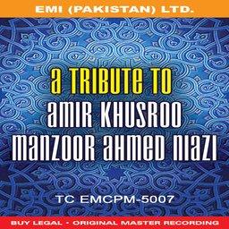 A Tribute To Amir Khusro
