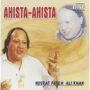 Nusrat Fateh Ali Khan Ahista Ahista